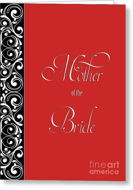 Wife Greeting Cards - Brides Mother Red Deco Greeting Card by JH Designs