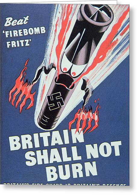 Keep Calm Paintings Greeting Cards - Britain Shall not Burn Greeting Card by English School