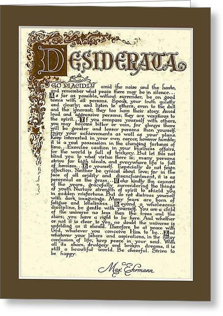 Recently Sold -  - Motivational Poster Greeting Cards - Brown Matted Florentine DESIDERATA Poster Greeting Card by Desiderata Gallery