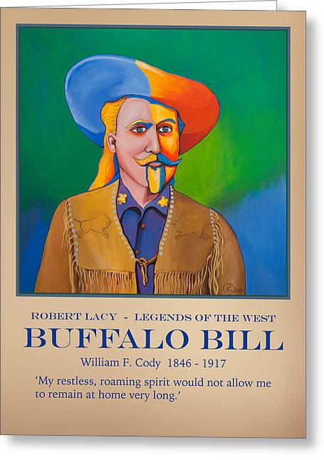 The American Buffalo Greeting Cards - Buffalo Bill Poster Greeting Card by Robert Lacy