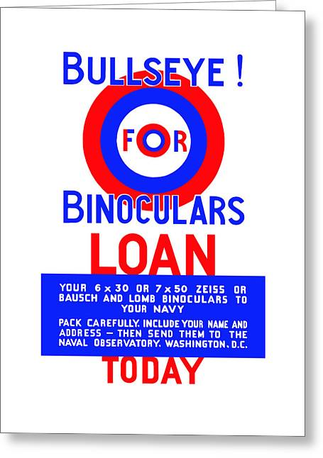 Bullseye For Binoculars Greeting Card by War Is Hell Store