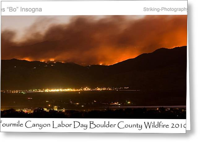 Striking Images Greeting Cards - Burning Foothills Above Boulder Fourmile Wildfire Panorama Poster Greeting Card by James BO  Insogna