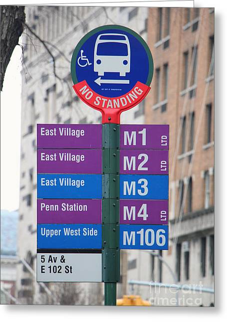 Bus Stop Sign In New York City Greeting Card by Nishanth Gopinathan