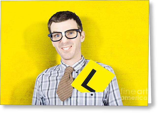 Graduated Background Greeting Cards - Business man starting first day with L plates Greeting Card by Ryan Jorgensen
