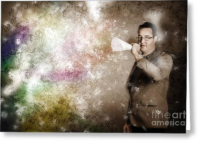 Businessman Making Megaphone Announcement Greeting Card by Jorgo Photography - Wall Art Gallery