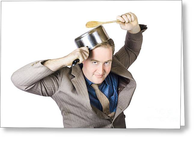 Businessman With Saucepan And Spatula Greeting Card by Jorgo Photography - Wall Art Gallery