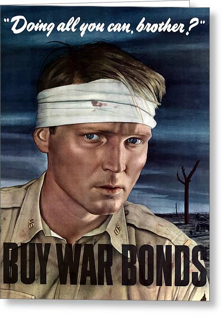 War Propaganda Greeting Cards - Buy War Bonds Greeting Card by War Is Hell Store