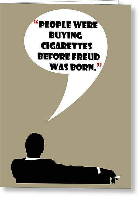 Buying Cigarettes - Mad Men Poster Don Draper Quote Greeting Card by Beautify My Walls
