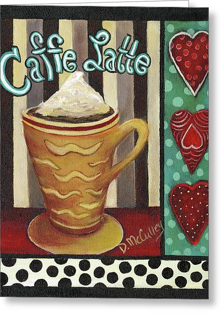 Caffe Latte Greeting Card by Debbie McCulley