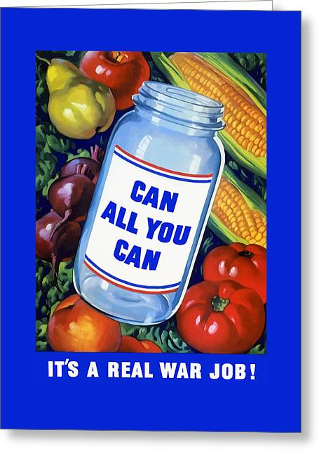 Can Greeting Cards - Can All You Can -- WW2 Greeting Card by War Is Hell Store
