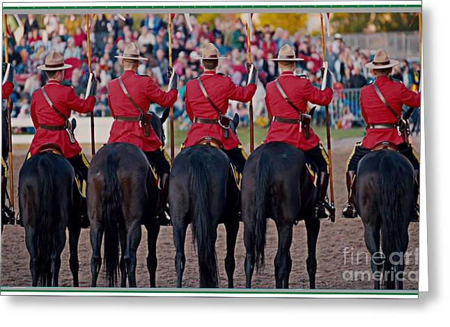 Canadian Mounties  Celebration Colors And Presentation March Show Greeting Card by Navin Joshi