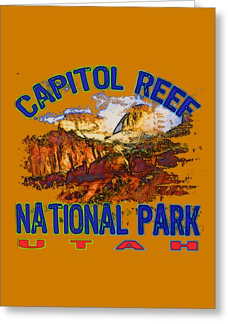 Capitol Digital Greeting Cards - Capitol Reef National Park Utah Greeting Card by David G Paul