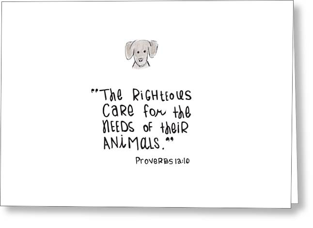Scripture Drawings Greeting Cards - Care for Animals Greeting Card by Nancy Ingersoll