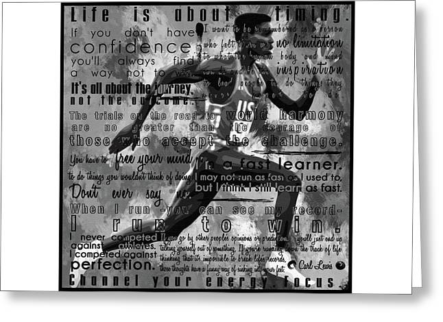 Carl Lewis Motivational Inspirational Independent Quotes 1 Greeting Card by Diana Van