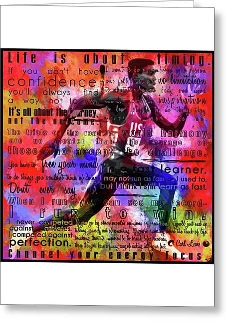 Carl Lewis Motivational Inspirational Independent Quotes 2 Greeting Card by Diana Van