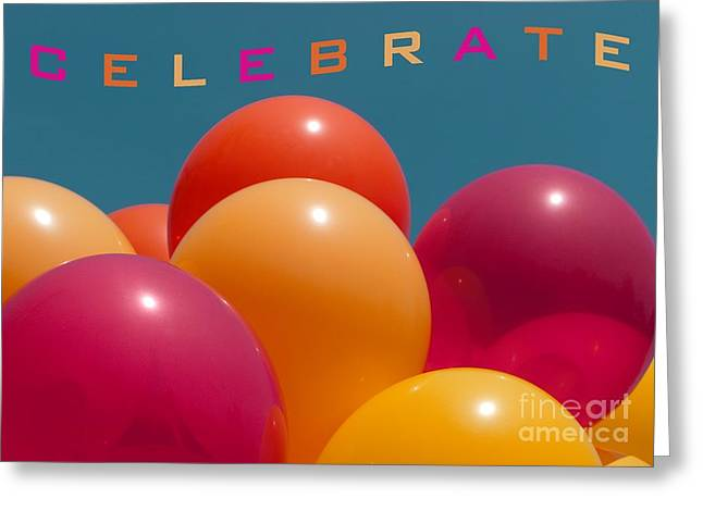 Special Occasion Greeting Cards - Celebrate Greeting Card by Ann Horn