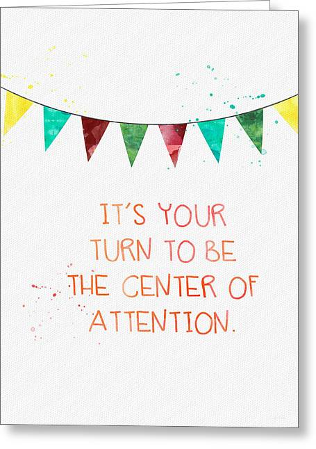 Center Of Attention- Card Greeting Card by Linda Woods