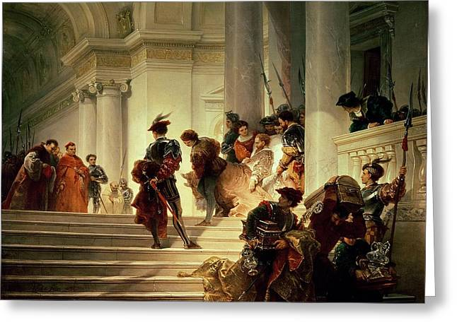 Princes Greeting Cards - Cesare Borgia leaving the Vatican Greeting Card by Giuseppe Lorenzo Gatteri