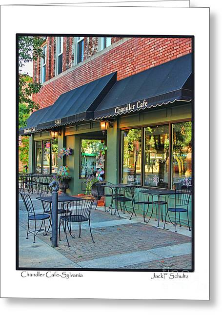 Chandler Greeting Cards - Chandler Cafe-Sylvania Greeting Card by Jack Schultz