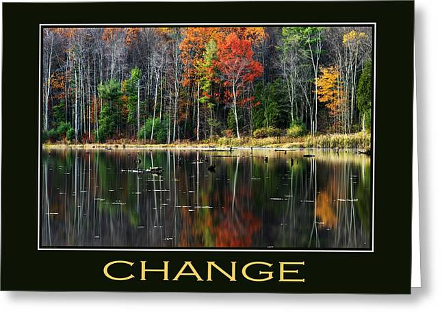 Change Mixed Media Greeting Cards - Change Inspirational Motivational Poster Art Greeting Card by Christina Rollo