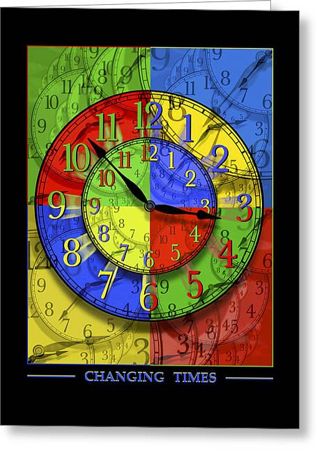 Clock Face Greeting Cards - Changing Times Greeting Card by Mike McGlothlen