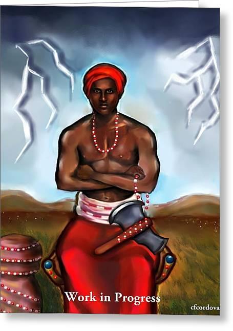 Santeria Warrior Greeting Cards - Chango -Santeria King-WIP Greeting Card by Carmen Cordova