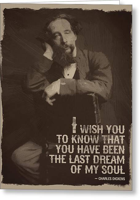 Charles Dickens Quote Greeting Card by Afterdarkness