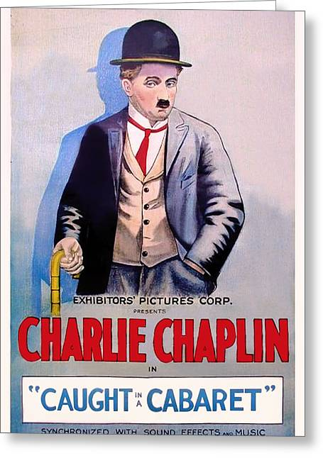 Chaplin Poster Greeting Cards - Charlie Chaplin in Caught in a Cabaret Greeting Card by Mountain Dreams