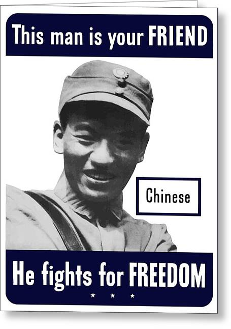 Chinese Greeting Cards - Chinese This Man Is Your Friend Greeting Card by War Is Hell Store