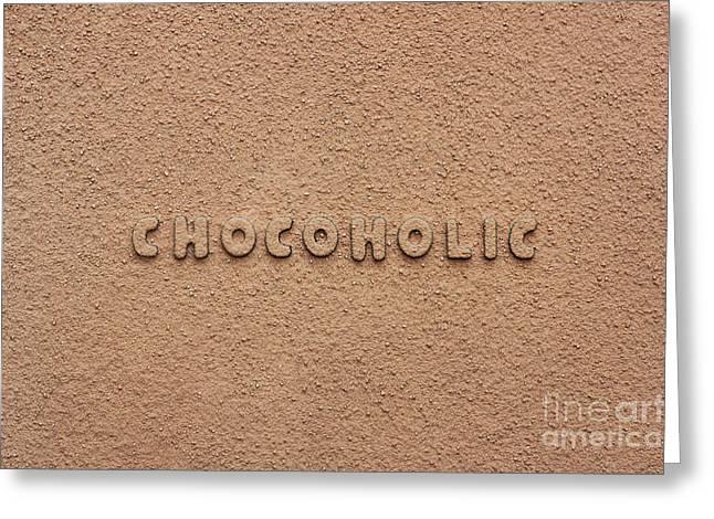 Chocoholic Greeting Card by Tim Gainey
