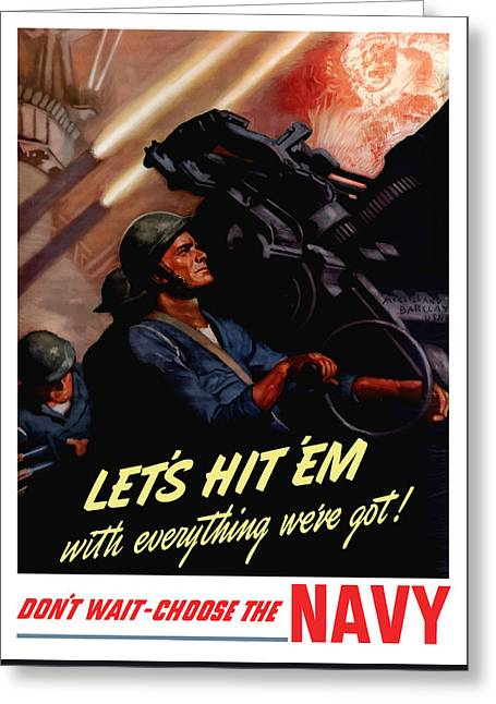 Choose The Navy -- Ww2 Greeting Card by War Is Hell Store