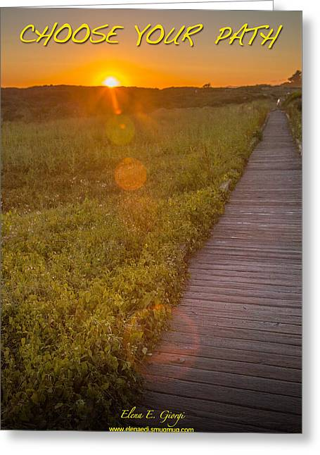 Sunset Posters Greeting Cards - Choose your path Greeting Card by Elena E Giorgi
