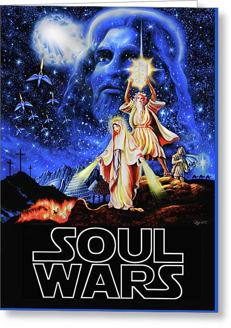 Our Souls Greeting Cards - Christian Star Wars Parody - Soul Wars Greeting Card by Dave Luebbert