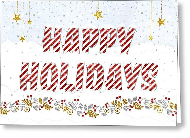 Christmas Card - Happy Holidays Text In The Snow Greeting Card by Natalie Kinnear