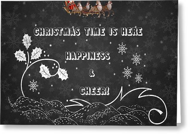 Christmas Time Is Here Chalkboard Artwork Greeting Card by Georgeta Blanaru
