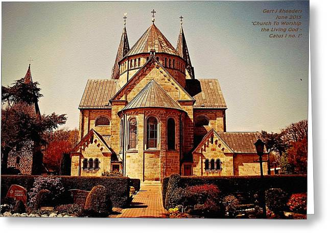 White Paintings Greeting Cards - Church To Worship The Living God Catus 1 no. 1 H A Greeting Card by Gert J Rheeders