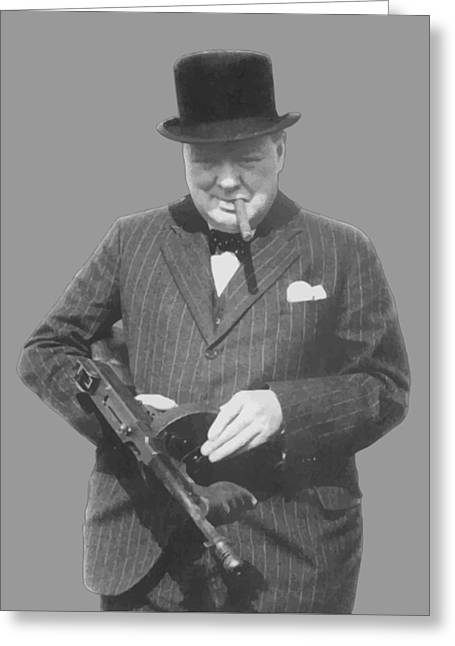Orator Greeting Cards - Churchill Posing With A Tommy Gun Greeting Card by War Is Hell Store