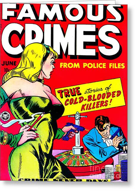 Comic Book Covers Greeting Cards - Classic Comic Book Cover - Famous Crimes From Police Files - 0112 Greeting Card by Wingsdomain Art and Photography