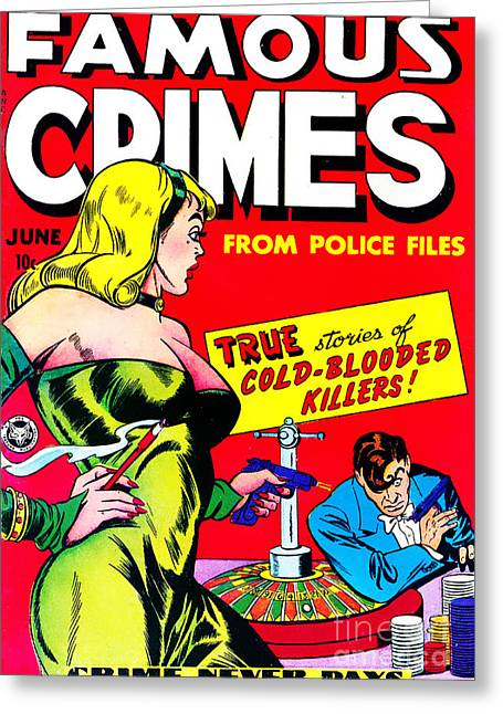 Police Art Greeting Cards - Classic Comic Book Cover - Famous Crimes From Police Files - 0112 Greeting Card by Wingsdomain Art and Photography