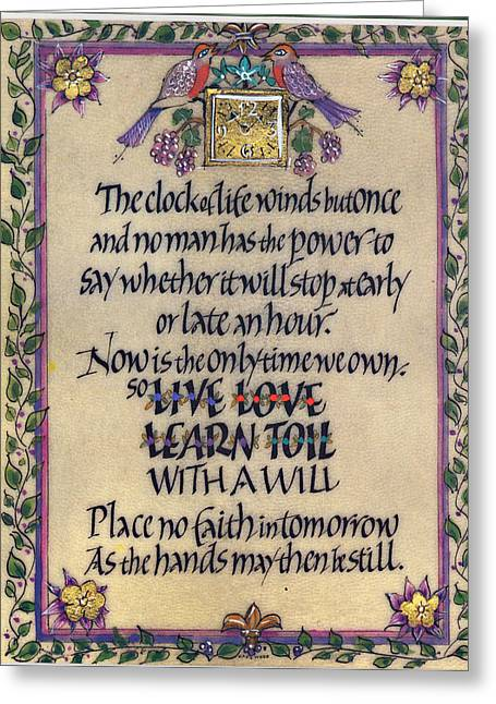 Calligraphy Print Greeting Cards - Clock of Life Greeting Card by Dave Wood