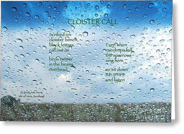 Greeting Cards - Cloister Call Greeting Card by Ann Horn