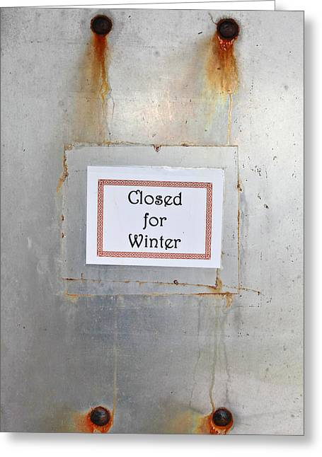 Closed For Winter Greeting Card by Tom Gowanlock