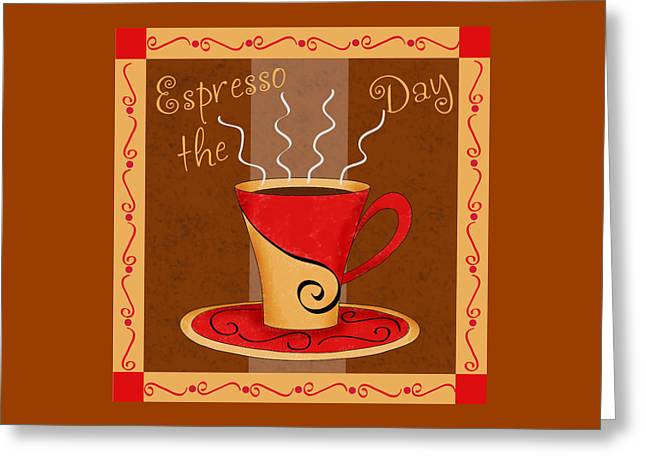 Coffee Drinking Greeting Cards - Coffee Espresso the Day Greeting Card by Phyllis Dobbs