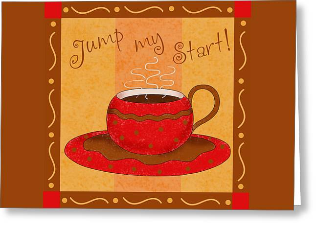 Coffee Drinking Greeting Cards - Coffee Jump My Start Greeting Card by Phyllis Dobbs