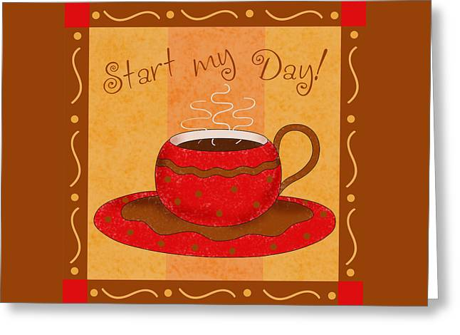 Coffee Drinking Greeting Cards - Coffee Start My Dat Greeting Card by Phyllis Dobbs