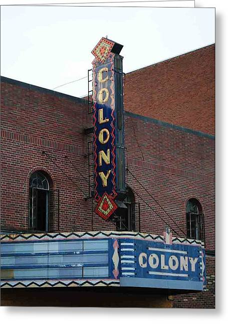 Theater Greeting Cards - Colony Theater Greeting Card by Tim Mahoney