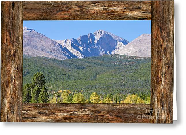 Colorado Longs Peak Rustic Wood Window View Greeting Card by James BO Insogna