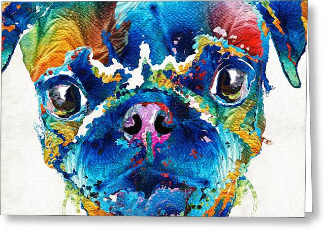 Pug Prints Greeting Cards - Colorful Pug Art - Smug Pug - By Sharon Cummings Greeting Card by Sharon Cummings