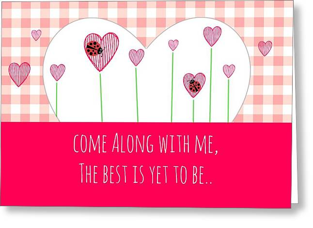 Come With Me Greeting Cards - Come Along With Me Greeting Card by Chastity Hoff