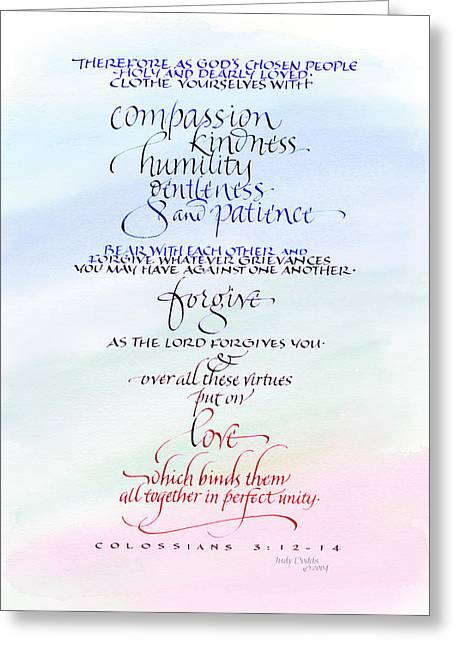 Forgiven Greeting Cards - Compassion and Love Greeting Card by Judy Dodds